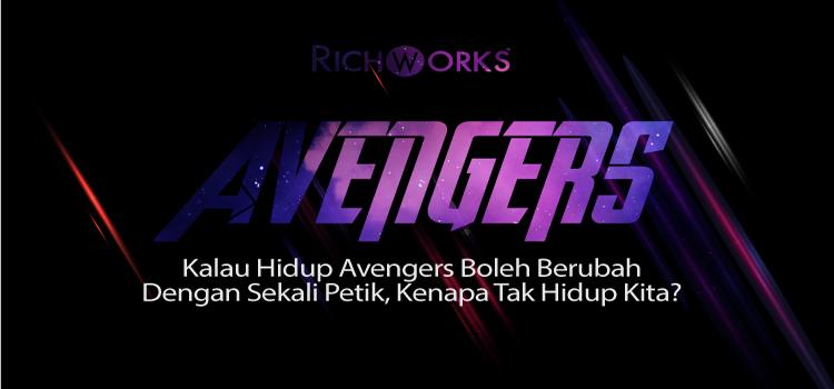 Kalau Hidup Avengers Boleh Berubah Dengan Sekali Petik, Kenapa Tak Hidup Kita?