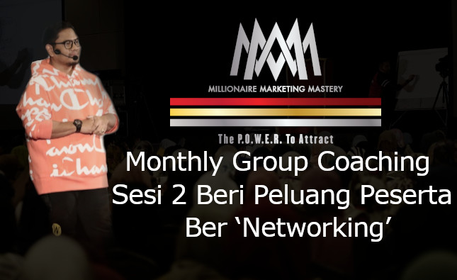 Monthly Group Coaching (MGC) Sesi 2 Beri Peluang Peserta Ber 'Networking'