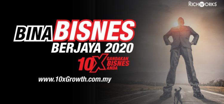Bina Bisnes Berjaya 2020 | 10xGandakanBisnesAnda