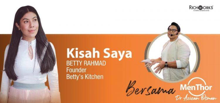 Betty's Kitchen Akhirnya Berada Di Landasan Betul Dalam Bisnes